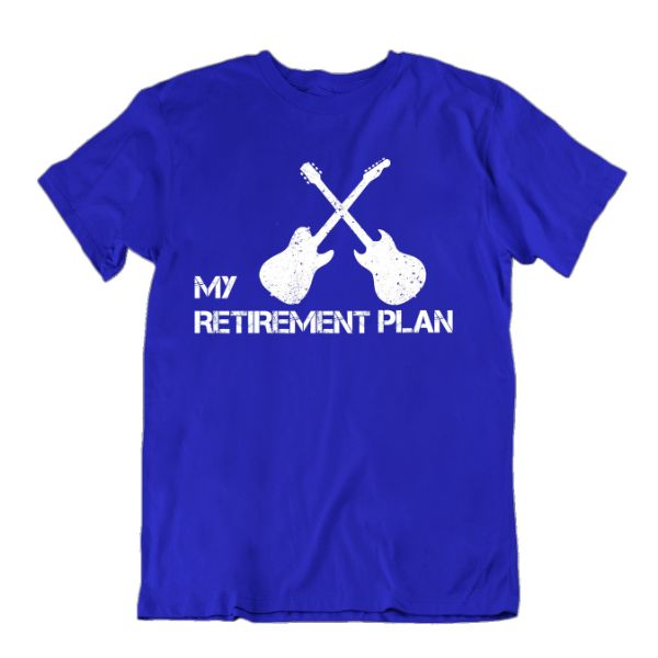 Mon plan de retraite amoureux de la guitare T-Shirt-Royal Blue-Small-Daily Steals
