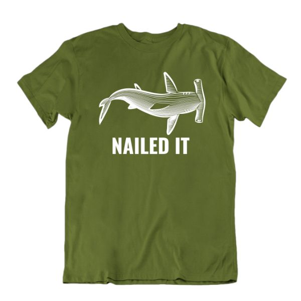 """Nailed It"" Hammerhead Shark T-Shirt-Military Green-Small-Daily Steals"