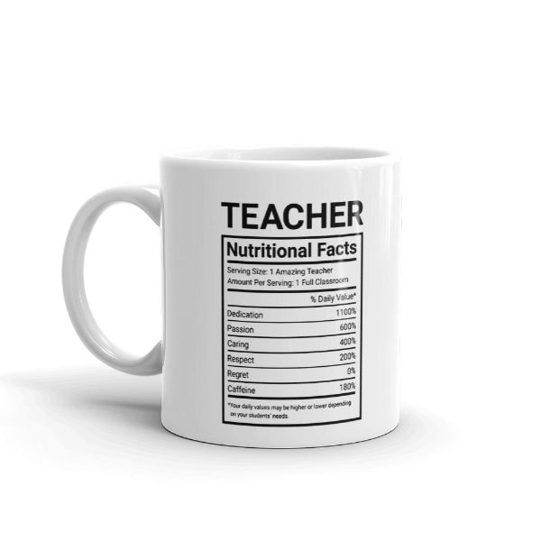 Teacher Nutritional Facts 11 Ounce Coffee Mug-Daily Steals