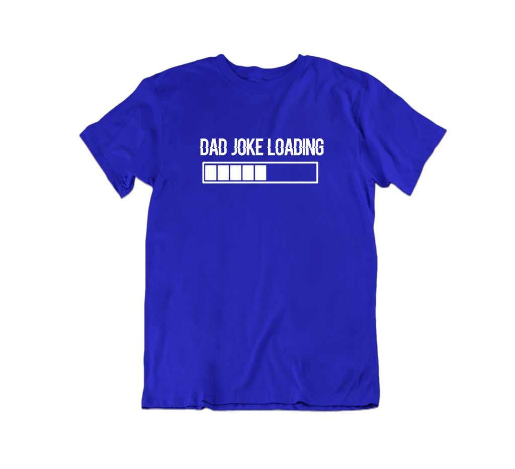 Daily Steals-Dad Joke Loading T Shirt-Men's Apparel-Royal Blue-Small-