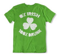 0% Irish 100% Drunk Funny St. Patrick's Day T Shirt