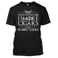 That's What I Do I Smoke Cigars And I Know Things T-Shirt-Black-S-Daily Steals