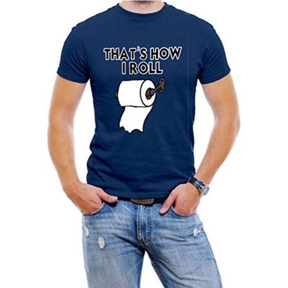 """That's How I Roll"" Funny Men's T-Shirt-Blue-M-Daily Steals"