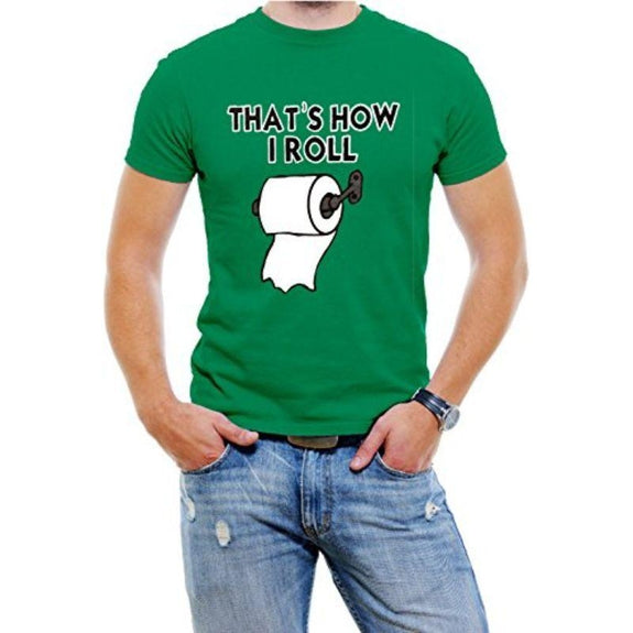 """That's How I Roll"" Funny Men's T-Shirt-Green-4XL-Daily Steals"