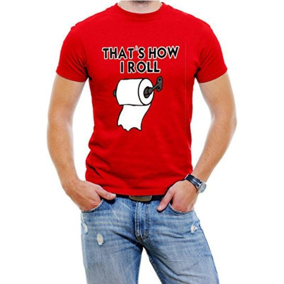 """That's How I Roll"" Funny Men's T-Shirt-Red-4XL-Daily Steals"