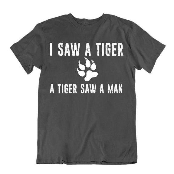 Unisex Funny Graphic Exotic Tiger Tees T-Shirt-2XL-I Saw A Tiger-