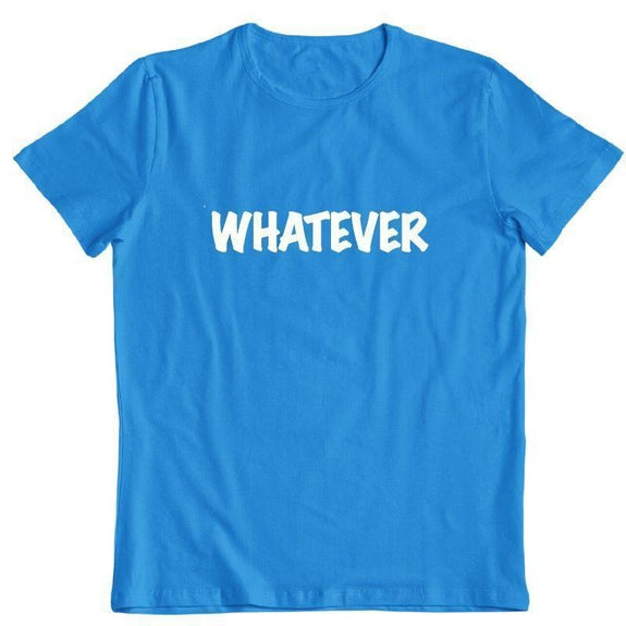 "Daily Steals-""Whatever"" T-Shirt-Men's Apparel-Sapphire-M-"