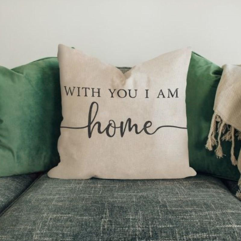 "With You I am Home - Square Pillow Cover - 17"" x 17""-"