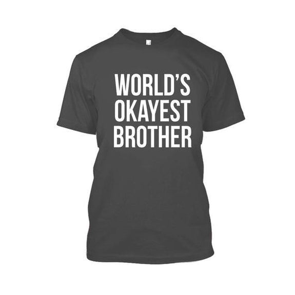 Adult World's Okayest Brother Tshirt-Charcoal-XL-Daily Steals