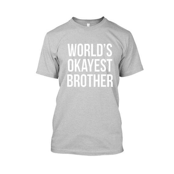 Adult World's Okayest Brother Tshirt-Sports Gray-XL-Daily Steals