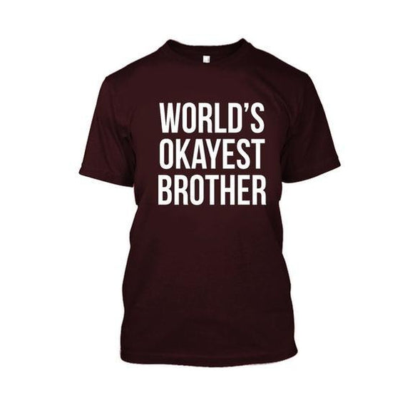 Adult World's Okayest Brother Tshirt-Maroon-XL-Daily Steals