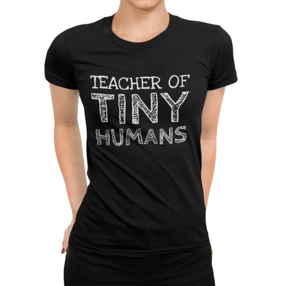 "Women's T-Shirt ""Teacher of Tiny Humans""-Black-S-Daily Steals"