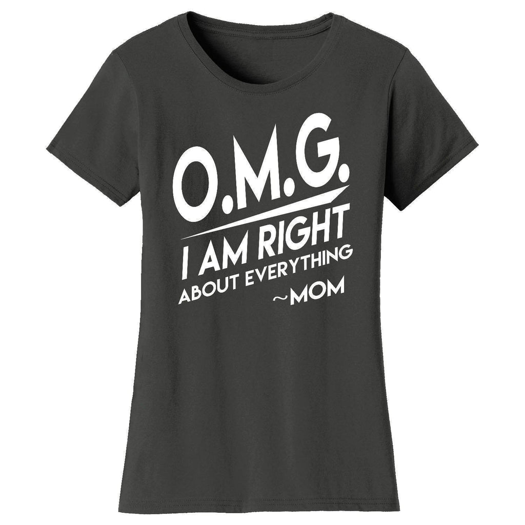Daily Steals-Women's Awesome and Coolest Mom T-shirts-Women's Apparel-O.M.G. Right About Everything - Charcoal-S-
