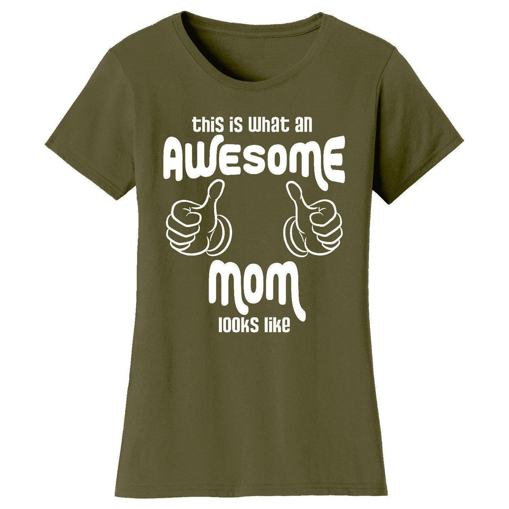 Daily Steals-Women's Awesome and Coolest Mom T-shirts-Women's Apparel-What An AwesomeMom Looks Like - Military Green-S-