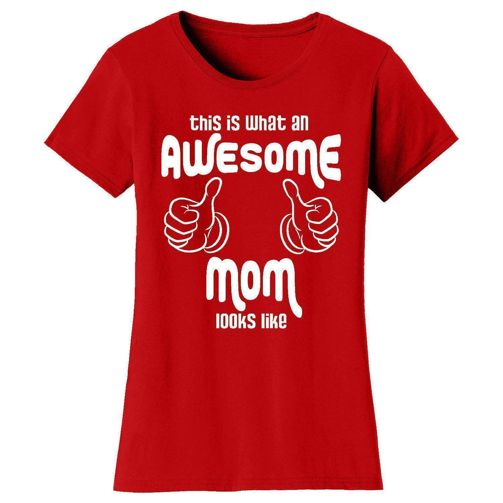 Daily Steals-Women's Awesome and Coolest Mom T-shirts-Women's Apparel-What An AwesomeMom Looks Like - Red-S-