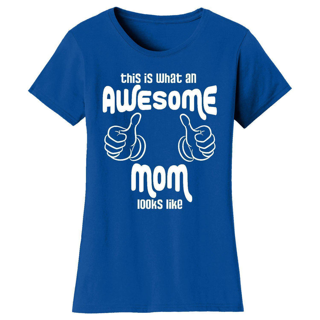 Daily Steals-Women's Awesome and Coolest Mom T-shirts-Women's Apparel-What An AwesomeMom Looks Like - Royal Blue-S-