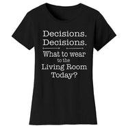 Women's Hilarious Social Distancing T-Shirt-Black-Decisions. Decisions.-2XL