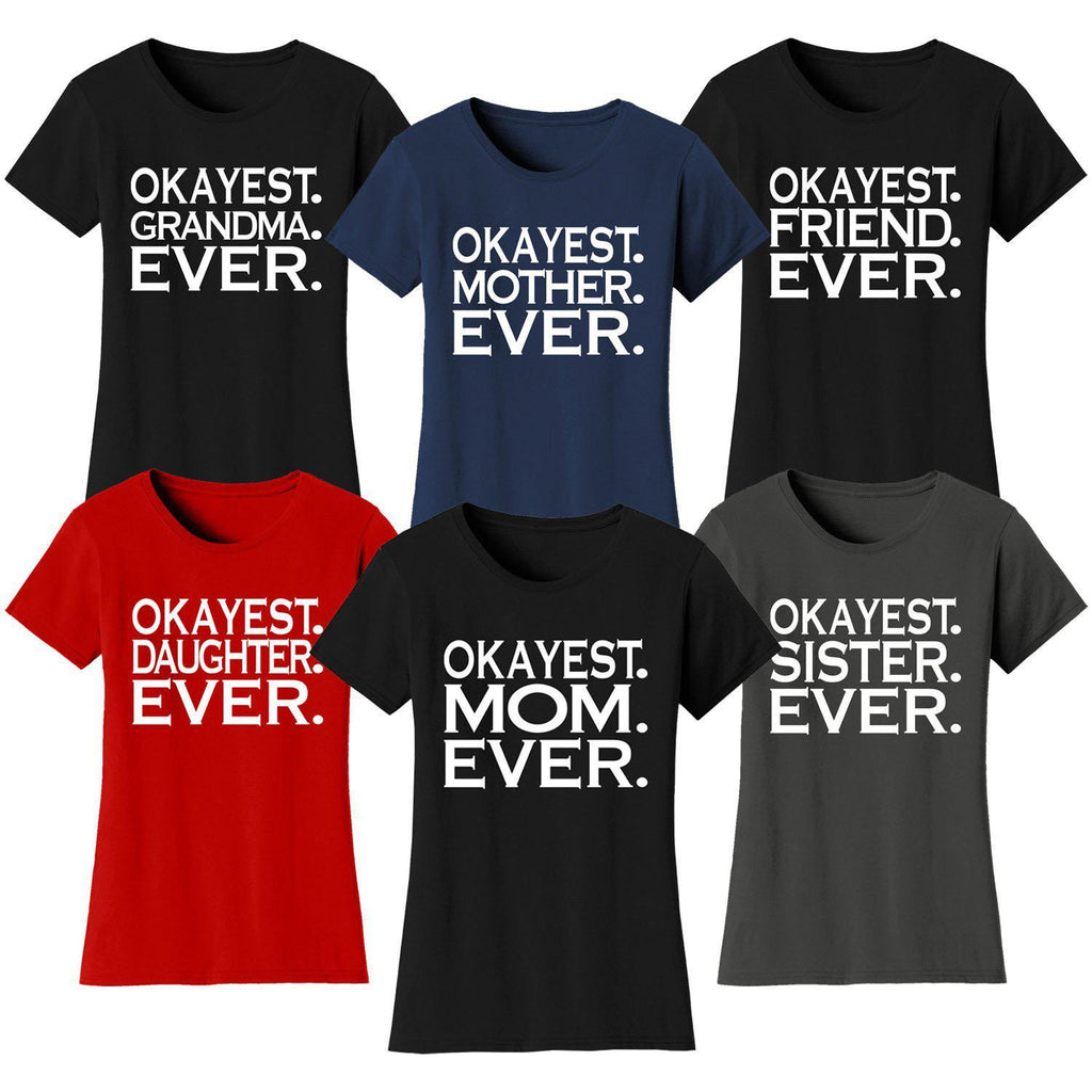 Daily Steals-Women's Okayest Family Ever T-shirts-Women's Apparel-Small-MOM - Black-
