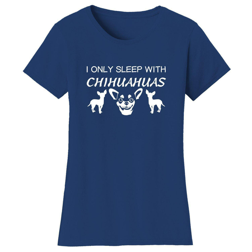 Daily Steals-Women's Only Sleep with Dogs Humor T-Shirts-Women's Apparel-Small-Chihuahuas - Navy-
