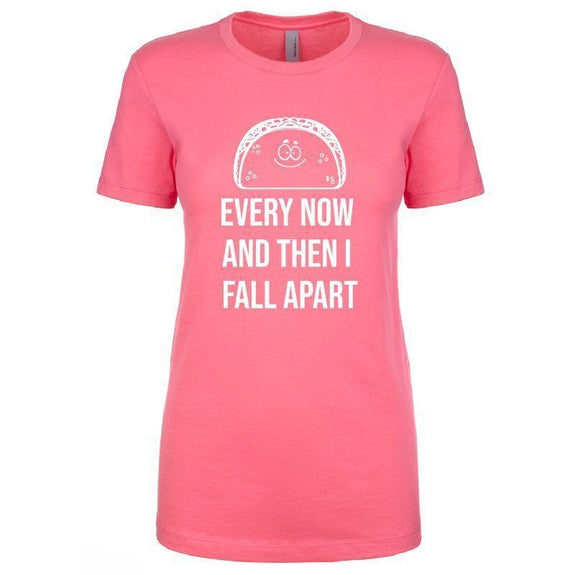 "Women's T-Shirt ""Taco Ecplise of the Heart Every Now and Then I Fall Apart""-Pink-S-"