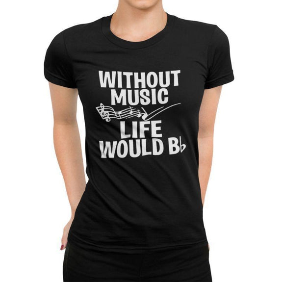 "Women's T-Shirt ""Without Music Life Would Be Flat""-Black-XL-"