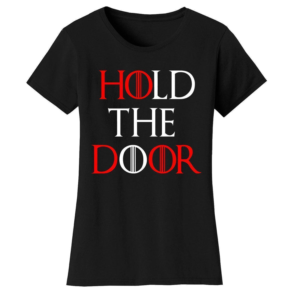 Daily Steals-Women's Thrones and Dragons T-shirts-Women's Apparel-Small-Hold The Door - Black-
