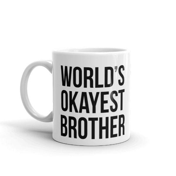 World's Okayest Brother Coffee Mug