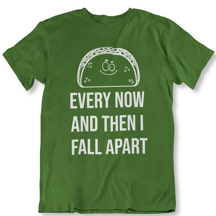Taco Eclipse of The Heart, de temps en temps je m'effondre T-Shirt-Military Green-2XL-Daily Steals