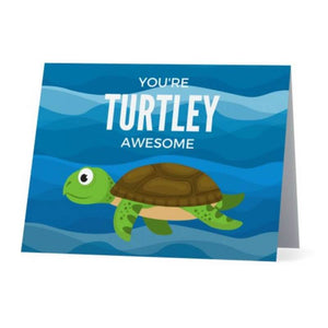 You're Turtley Awesome - Cute Dose