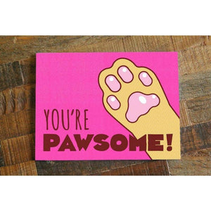 You're Pawsome! – Funny All Occasion Cat Pun Card - Cute Dose