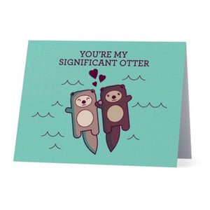 You're My Significant Otter - Cute Dose