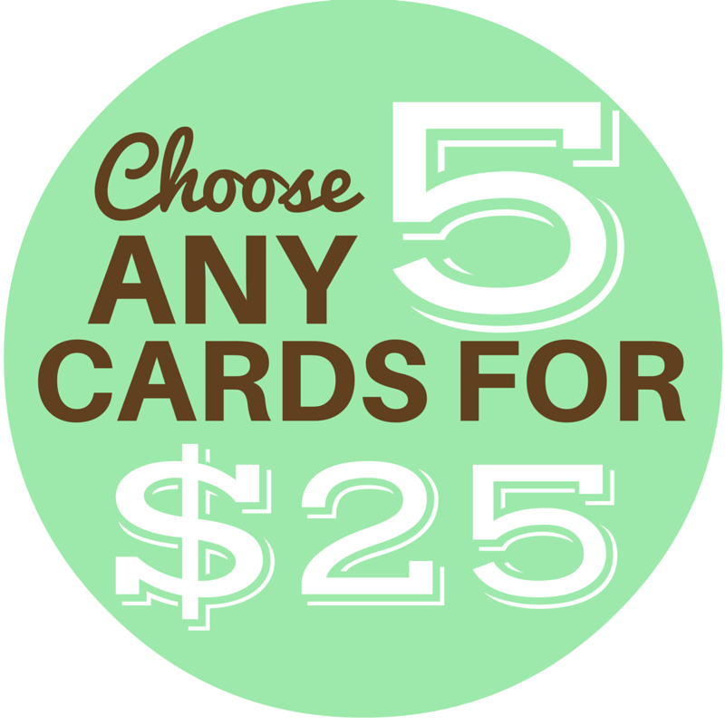 CHOOSE ANY 5 CARDS - Cute Dose