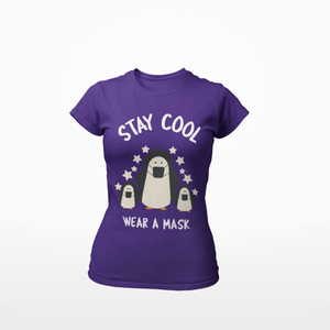Stay Cool, Wear a Mask Ladies' Favorite T-Shirt - Cute Dose