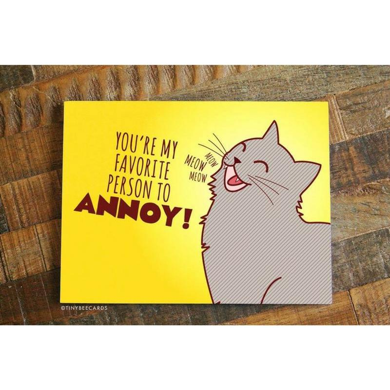 You're My Favorite Person to Annoy Card - Cute Dose