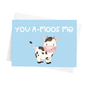 You A-Moos Me Greeting Card - Cute Dose