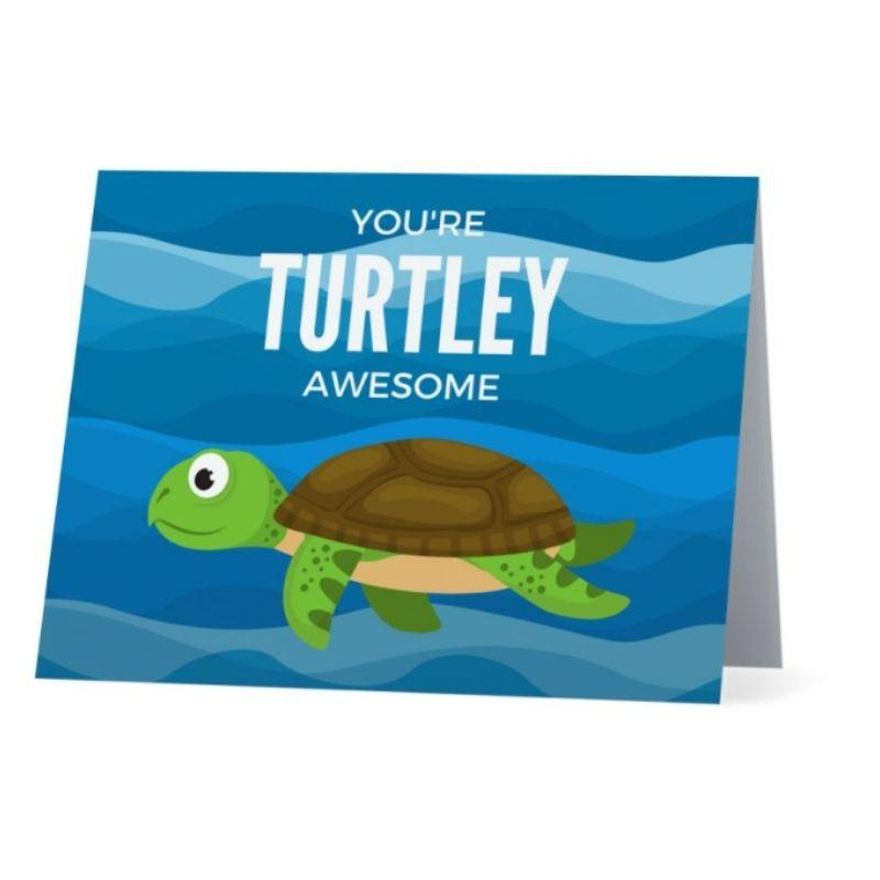 You're Turtley Awesome Greeting Card - Cute Dose