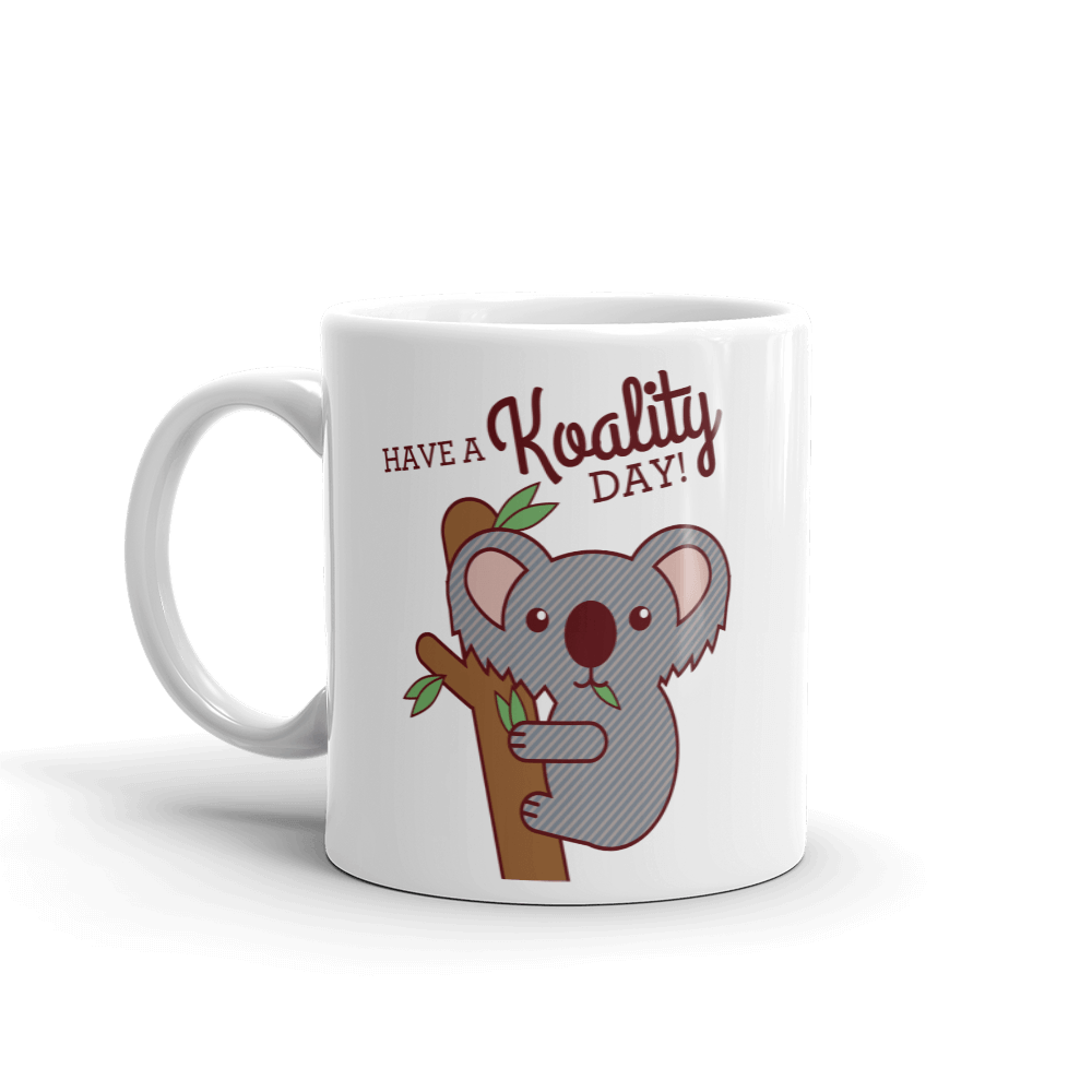 Koality Day Coffee Mug - Cute Dose