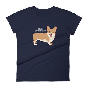 Women's Hey Corgeous T-shirt - Cute Dose