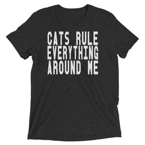 Cats Rule Everything Around Me - Cute Dose