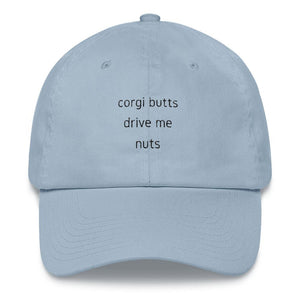 Corgi Butts Drive Me Nuts Dad Hat - Cute Dose