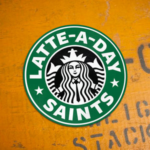 Latte-A-Day Saints Sticker