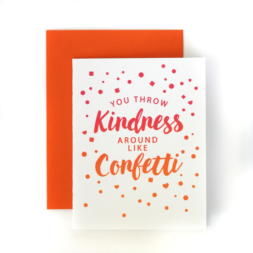 You throw Kindness around like Confetti thank you card