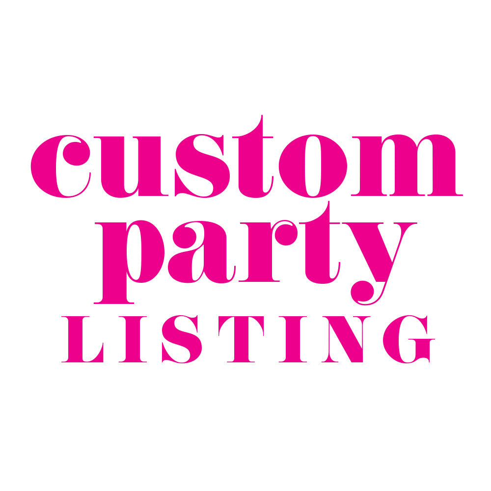 Custom client party items