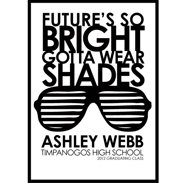 Future's so Bright.... gotta wear shades- Graduation Invitation/Announcement