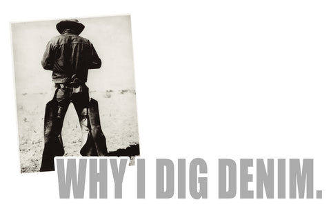 WHY I DIG DENIM TITLE IMAGE WITH COWBOY IN WRANGLER JEANS