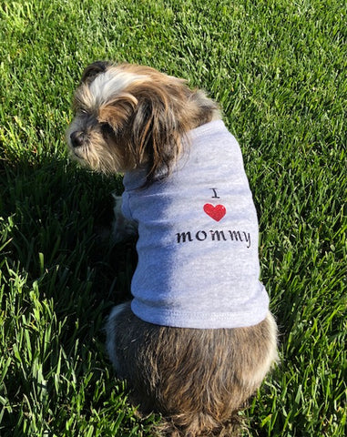 Dog Hoodie - I Love Mommy