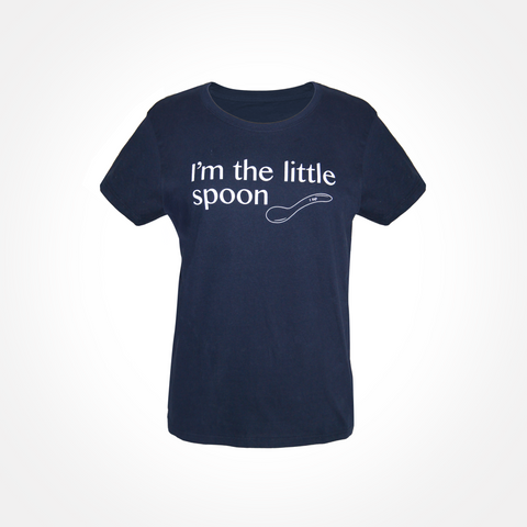 Womens T shirt ~ I'm the Little Spoon