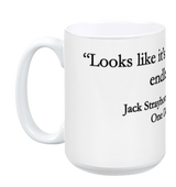 "JACK'S ENDLESS NIGHT MUG - ""Looks like it's going to be another endless night"""
