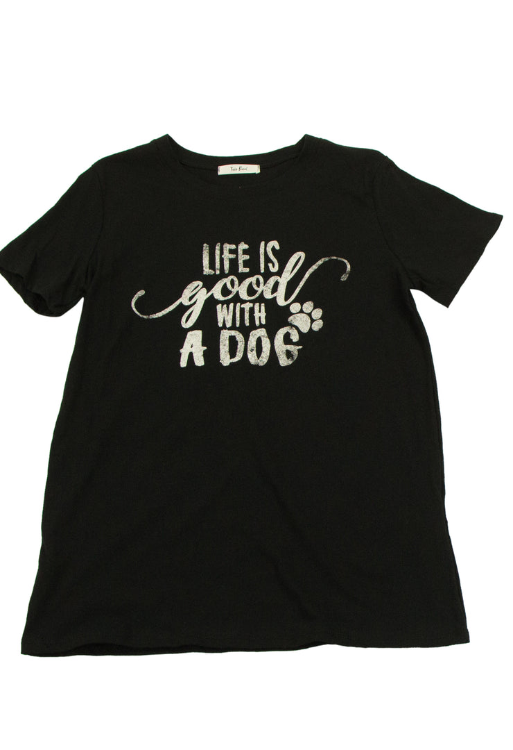 Life is Good With a Dog Graphic Tee
