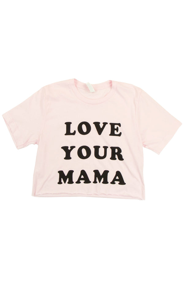 Love Your Mama Cropped Tee in Pink